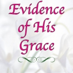 Press Release: Evidence of His Grace