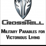 Press Release: CrossTell: Military Parables for Victorious Living